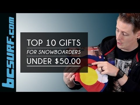 Top 10 Gifts For Snowboarders Under $50 - BCSurf.com