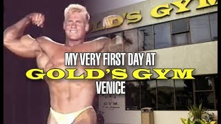 MY VERY FIRST TIME AT GOLDS GYM VENICE