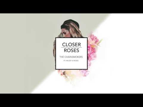 The Chainsmokers - Closer // Roses [Mashup]