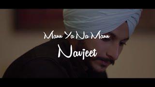 Mann Ya Na Mann – Navjeet