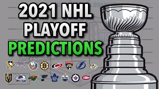 2021 NHL Stanley Cup Playoff Predictions