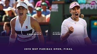 Bianca Andreescu vs. Angelique Kerber | 2019 BNP Paribas Open Final | WTA Highlights