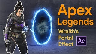 Apex Legends Wraith's Portal Effect In After Effects | Tutorial