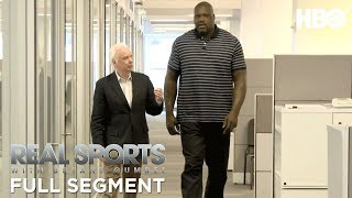 Shaquille O'Neal: The Biggest Man in Advertising (Full Segment)   Real Sports w/ Bryant Gumbel   HBO