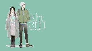 [Vietsub + Kara] Khi em 当你 - Vk