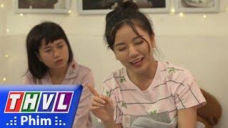 THVL | Bí mật quý ông - Tập 113[2]: Chứng mộng du của Ly khiến Chà và Quỳnh không ngủ được