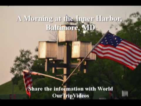 Pictures of A Morning at the Inner Harbor, Baltimore, MD, US