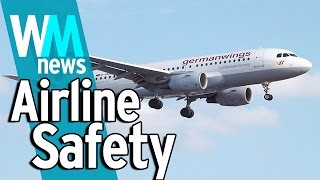 10 Airline Safety Facts - WMNews Ep. 21