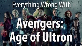 Everything Wrong With Avengers: Age of Ultron