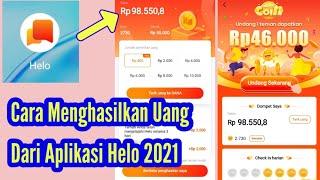 Cara Menghasilkan Uang Dari Aplikasi Helo 2021