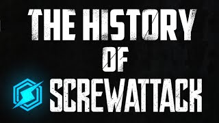 An Untold Story: The History of Screwattack
