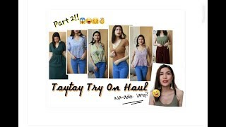 2018 TAYTAY HAUL & TRY ON PART 2