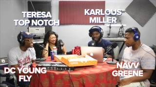 DC Young Fly Roast Session Singing | Teresa Top Notch Is Celibate | Karlous' Sermon | W. Navv Greene