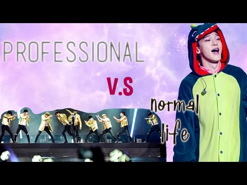 EXO: PROFESSSIONAL V.S NORMAL LIFE