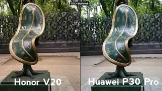 Huawei P30 Pro vs Honor V20 (view) Camera Comparison || #HonorV20 #HuaweiP30Pro #P30Pro #TECHBUKHAR