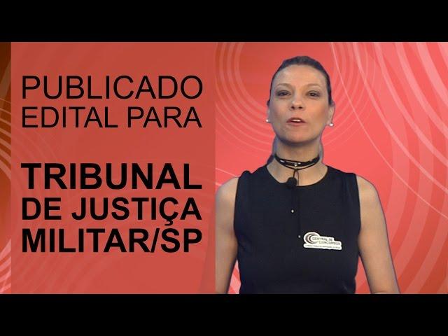 [Publicado Edital - Tribunal de Justiça Militar (TJMSP)]
