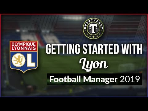 Getting Started With Lyon Football Manager 2019