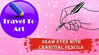 🔘 Travel to Art 🖤 How to Draw Realistic Eyes Step by Step For Beginners