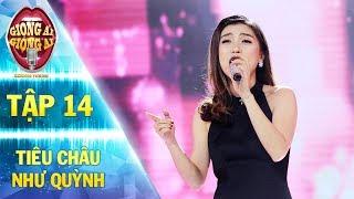 Giọng ải giọng ai 2 | tập 14: Tiêu Châu Như Quỳnh thu hút mọi ánh nhìn với ca khúc Mrs Lonely