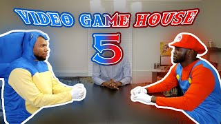 VIDEO GAME HOUSE 5