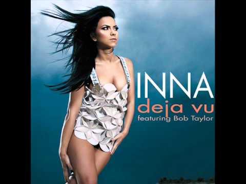 Deja Vu - Inna feat. Bob Taylor