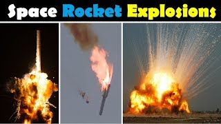 Rocket Launch Failures and Explosions Compilation (2016-1942)