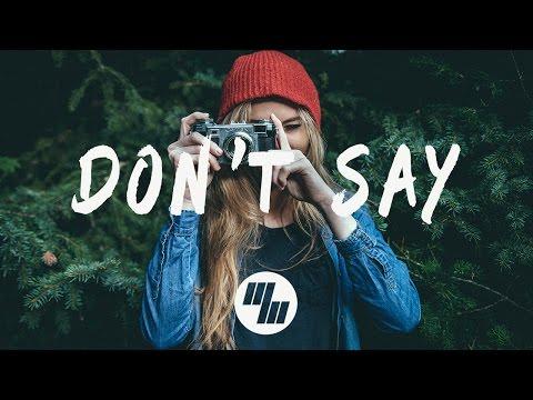 The Chainsmokers - Don't Say (Lyrics / Lyric Video) ft. Emily Warren