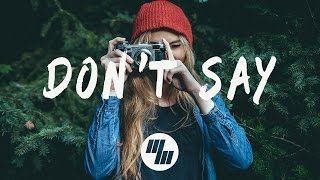 The Chainsmokers - Don't Say (Lyrics / Lyric Video) ft. Emily Warren