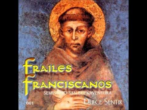 Dulce Sentir -  Frailes Franciscanos (Dulce sentir)