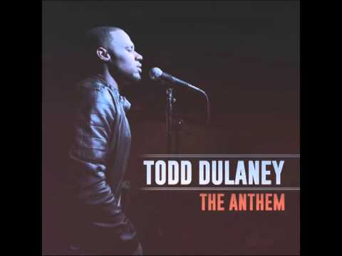The Anthem - Todd Dulaney (single)