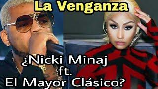 OFENSIVA! El Mayor ft Nicki Minaj competencia para El Alfa y Cardi B (Análisis)