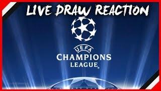 2017/18 UEFA CHAMPIONS LEAGUE DRAW LIVE REACTION