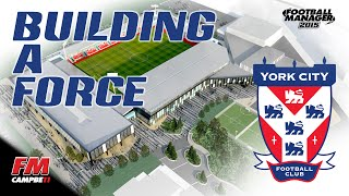 Football Manager 2015 | Building A Force | 9 | YORK CITY - TURNING THINGS ROUND