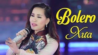Nhạc Vàng Xưa Hay Nhất - Liên Khúc Nhạc Vàng Bolero Xưa Chấn Động Hàng Triệu Con Tim