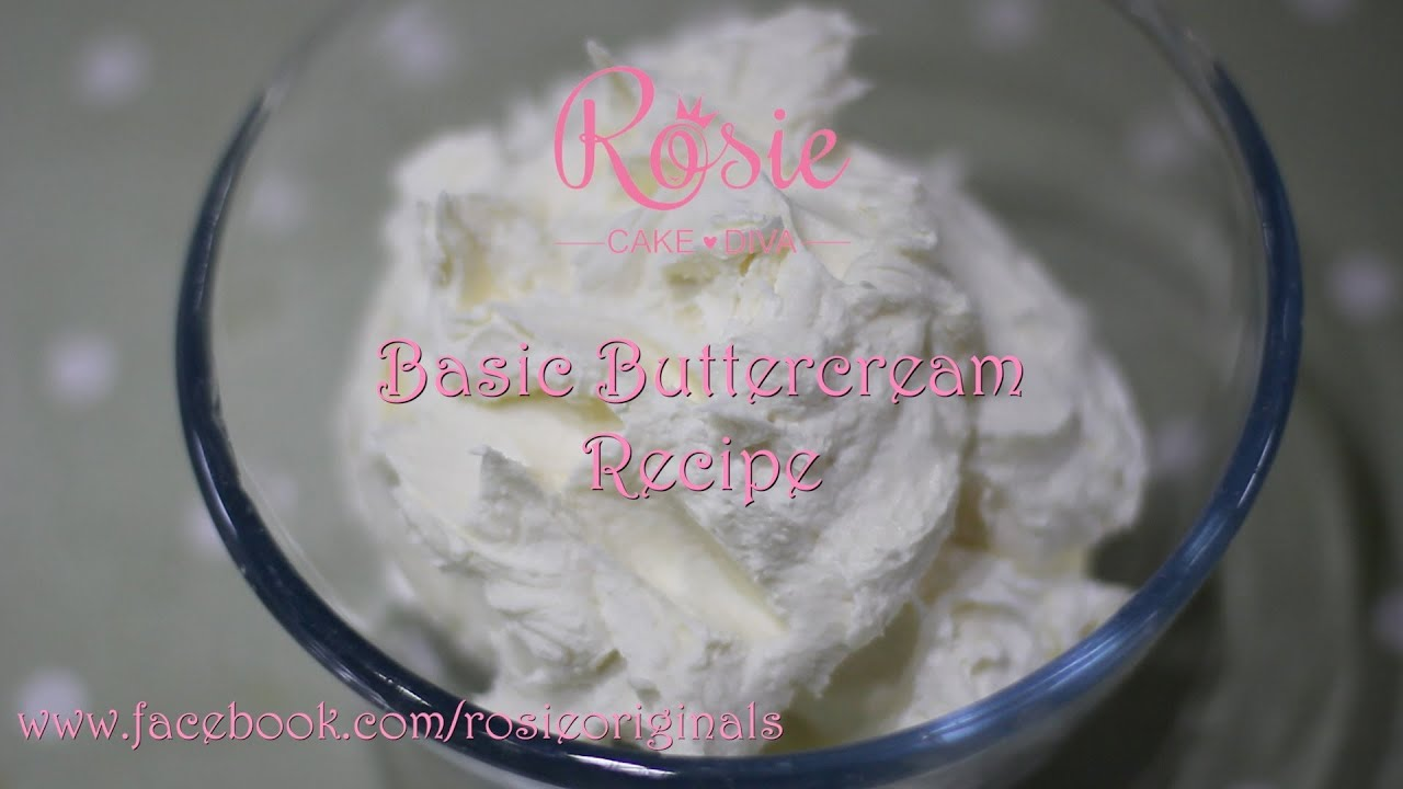 Rosie Cake Diva Buttercream Recipe