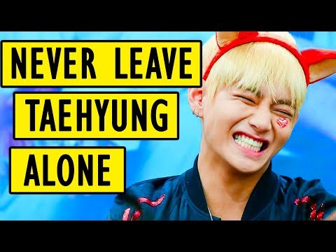 When you leave Taehyung alone