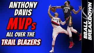Anthony Davis MVP's All Over The Blazers In Game 1