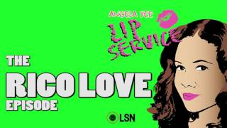Angela Yee's Lip Service: The Rico Love Episode