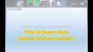 PTM di Depan Mata: Siapkah Muhammadiyah?