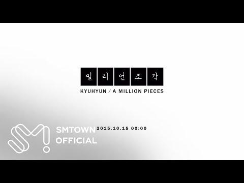 KYUHYUN 규현 '밀리언조각(A Million Pieces)' MV Teaser 1