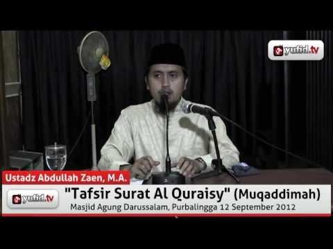 Tafsir Al Quraisy, Muqaddimah - Abdullah Zaen