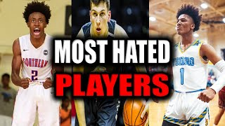THE TOP 5 MOST HATED HIGH SCHOOL BASKETBALL PLAYERS EVER