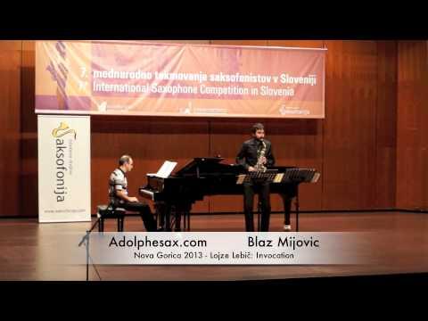 Blaz Mijovic - Nova Gorica 2013 - Lojze Lebič: Invocation