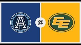 Edmonton Eskimos vs Toronto Argonauts CFL Week 7 Game Recap 2019