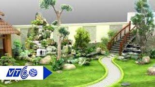 Tiểu cảnh sân vườn đem tài lộc cho gia chủ | VTC