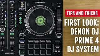 First Look: Denon DJ's Prime 4 Standalone DJ System   Tips and Tricks