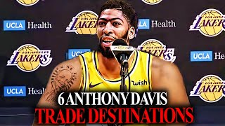 6 Anthony Davis Trade Scenarios! Will He Be TRADED to The Lakers?