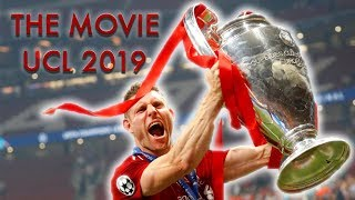 Liverpool FC ● 2019 Champions League ● The Movie