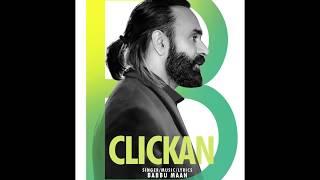Clickan – Babbu Maan (Teaser)