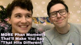 MORE Phan Moments That'll Make You Say